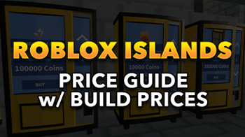 link to Roblox Islands Price Guide